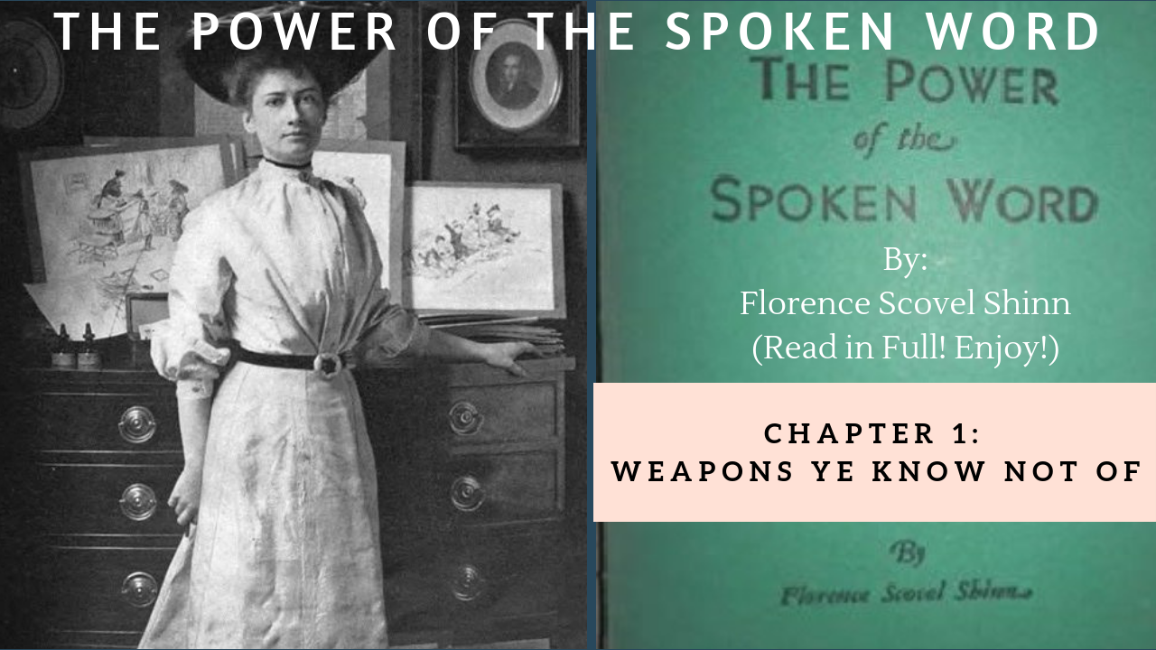 The Power of the Spoken Word by Florence Scovel Shinn - CHAPTER 1